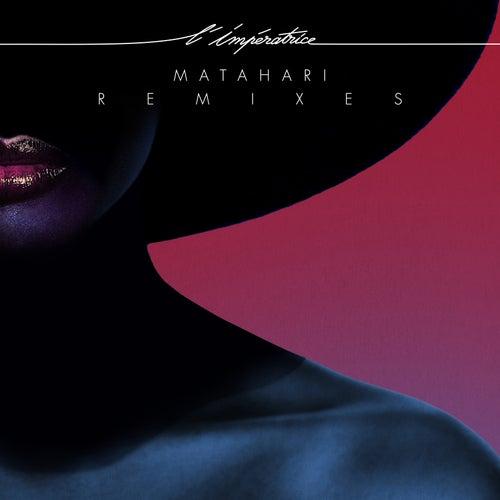 Matahari (Remixes) de L'Impératrice