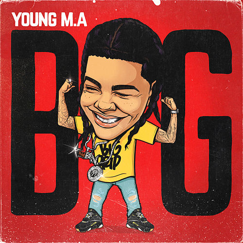 Big by Young M.A