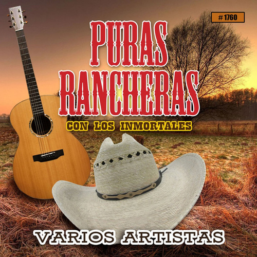 Puras Rancheras Con Los Inmortales by Various Artists