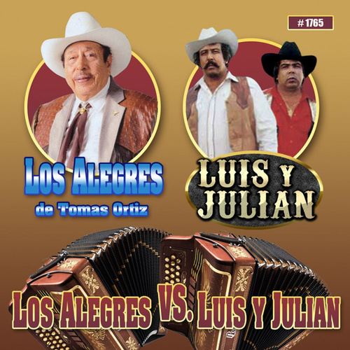Los Alegres Vs. Luis Y Julian by Various Artists