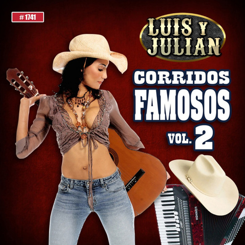 Corridos Famosos, Vol. 2 by Luis Y Julian