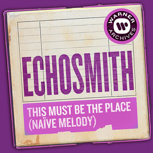 This Must Be the Place (Naïve Melody) von Echosmith