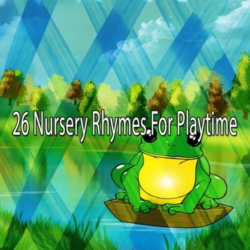 26 Nursery Rhymes for Playtime de Canciones Para Niños