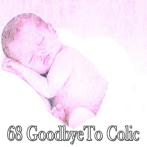 68 Goodbyeto Colic von Best Relaxing SPA Music
