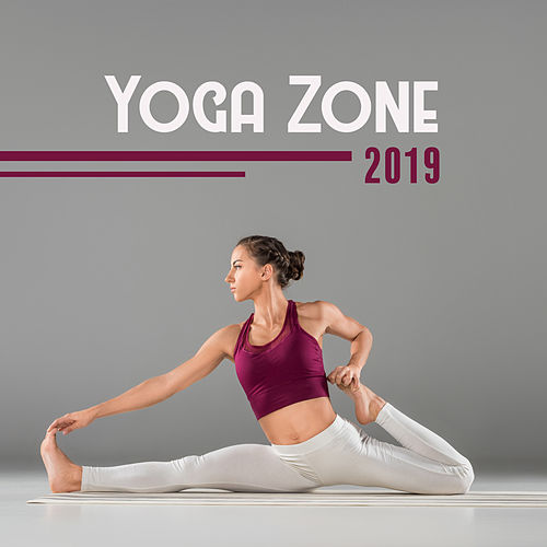 Yoga Zone 2019 – Meditation Therapy to Calm Down, Ambient Yoga, Yoga Practice, Inner Balance, Deep Harmony, Spiritual Music to Rest de Meditación Música Ambiente
