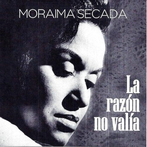 La Razón No Valía, Vol. 1 de Moraima Secada