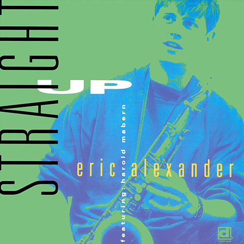Stright Up de Eric Alexander