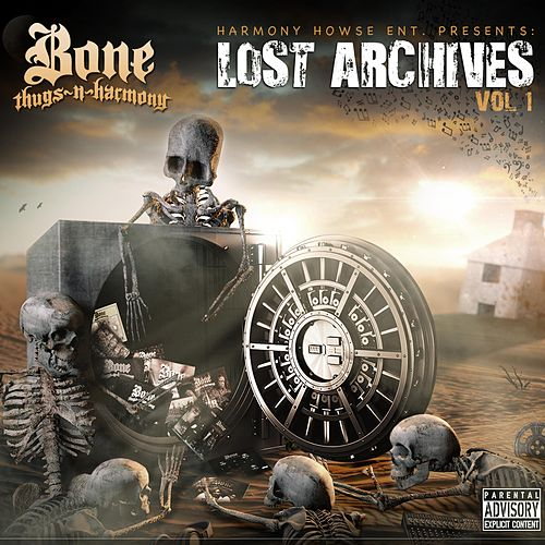 Lost Archives, Vol. 1 de Bone Thugs-N-Harmony