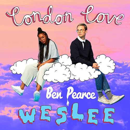 London Love (Ben Pearce Remix) by Wes Lee