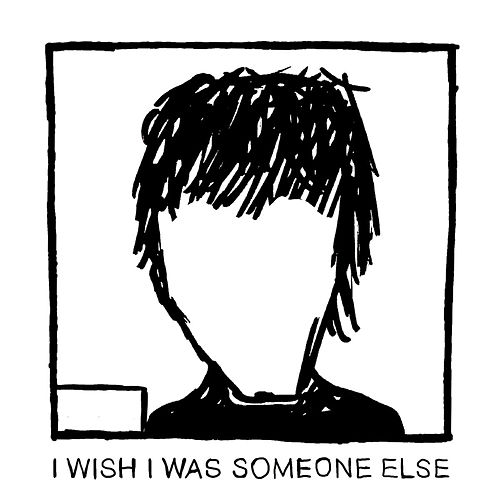 I Wish I Was Someone Else de finn.