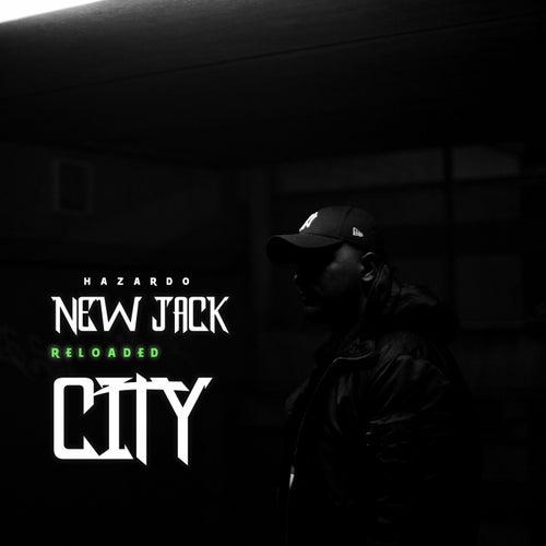New Jack City Reloaded by Hazardo
