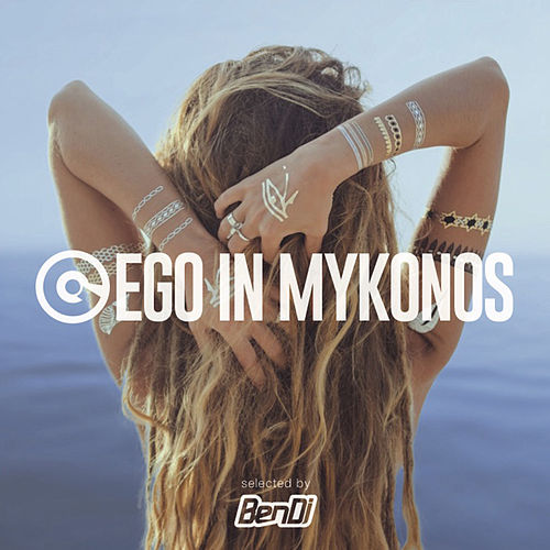 Ego In Mykonos 2017 de Various Artists