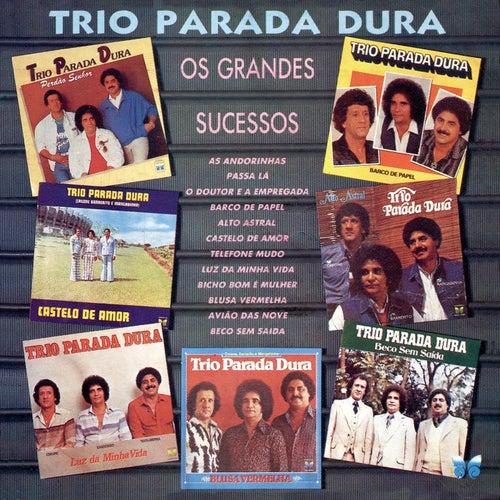 Os Grandes Sucessos von Trio Parada Dura