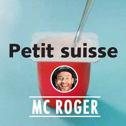 Petit Suisse de Mc Roger