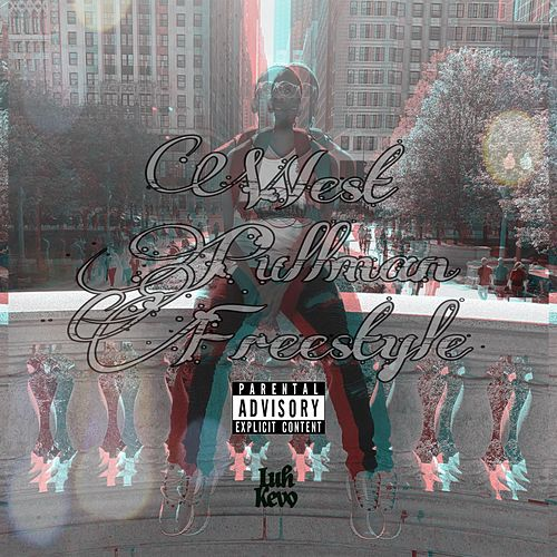 West Pullman Freestyle by Luh Kevo
