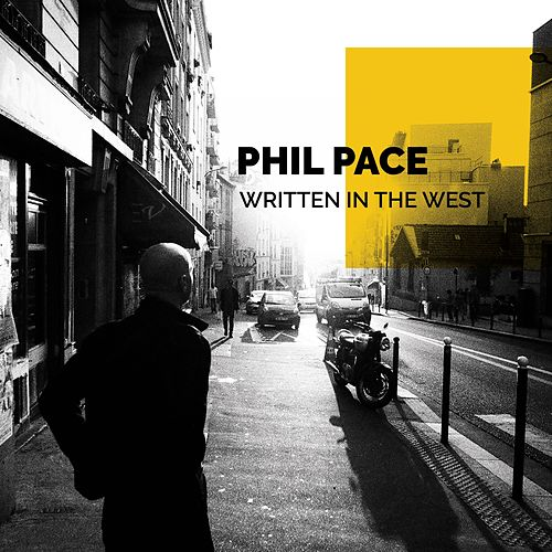Written in the West by Phil Pace