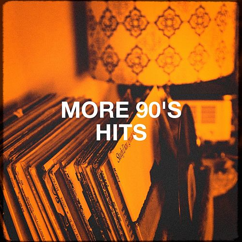 More 90's Hits by Various Artists