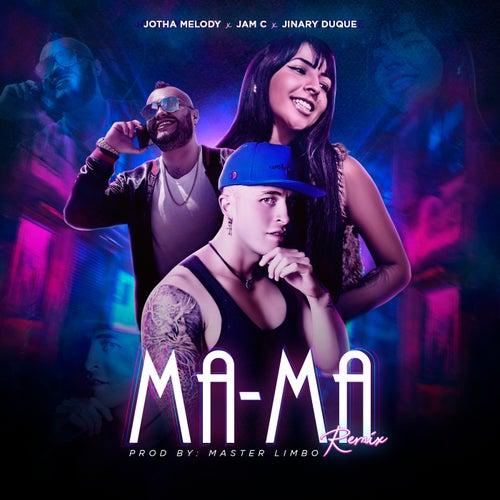 Ma-Ma (Remix) de Jinary Duque