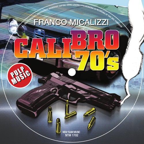 Calibro 70's di Franco Micalizzi