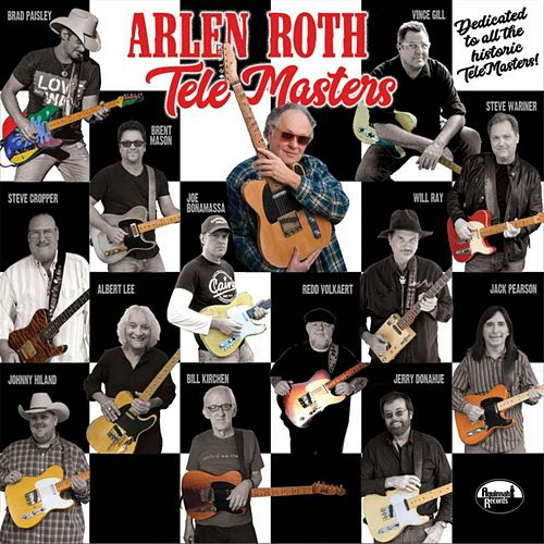 Arlen Roth Tele-Masters by Arlen Roth