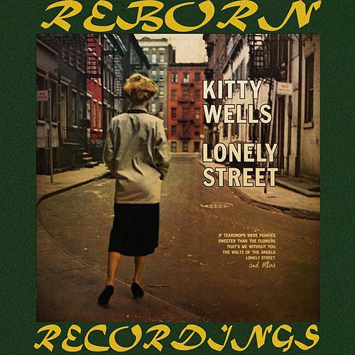 Lonely Street (HD Remastered) by Kitty Wells