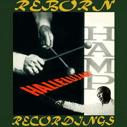 Hallelujah Hamp (HD Remastered) de Lionel Hampton