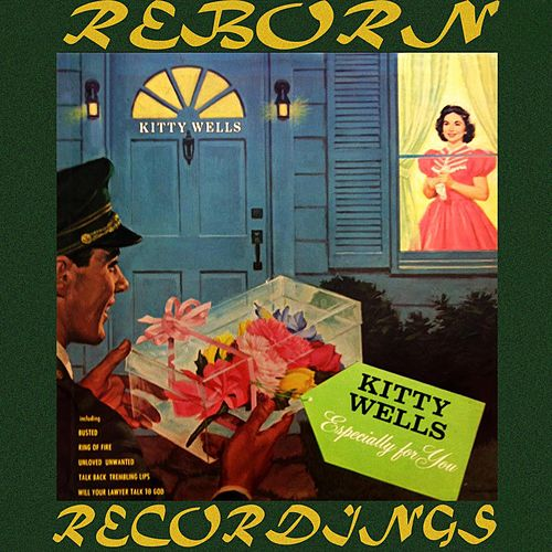 Especially for You (HD Remastered) by Kitty Wells