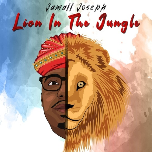 Lion in the Jungle by Jamall Joseph