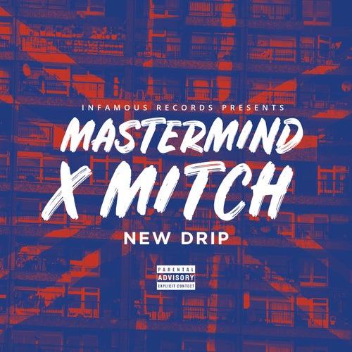 New Drip by Mastermind