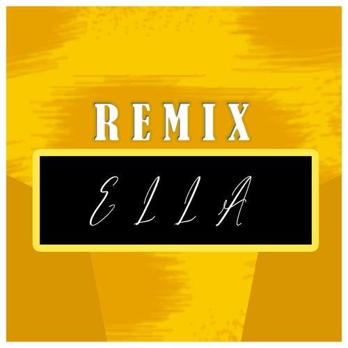 Ella (Remix) by Zahiro ZRC