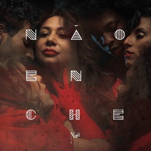 Não Enche by Naiá