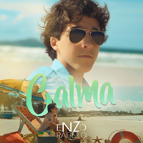 Calma by Enzo Rabelo