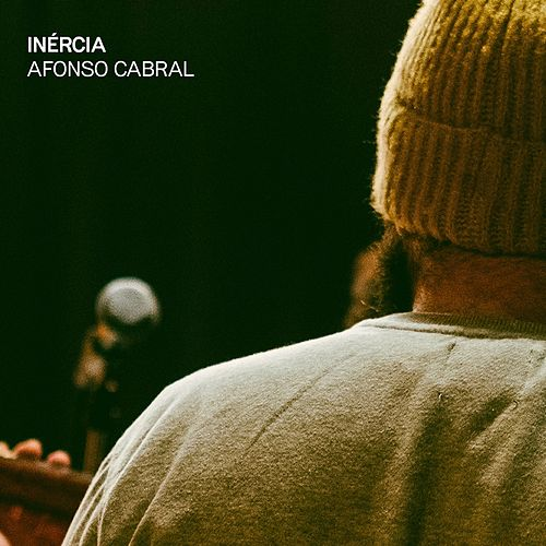 Inércia by Afonso Cabral