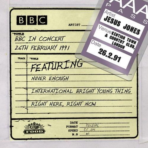 BBC In Concert (26th February 1991) by Jesus Jones