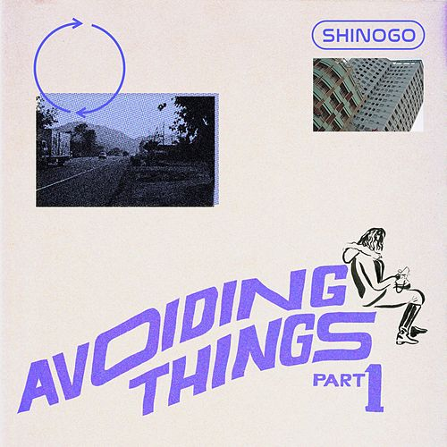 Avoiding Things, Pt. 1 by Shinogo