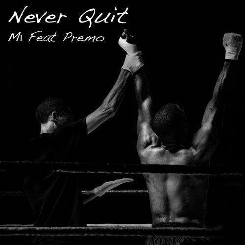 Never Quit de M1