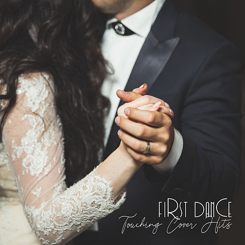 First Dance: Touching Cover Hits, Wedding Ceremony de Various Artists