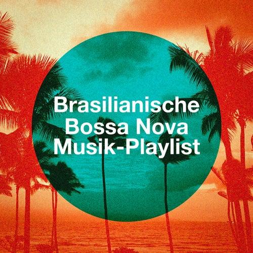 Brasilianische Bossa Nova Musik-Playlist von Various Artists