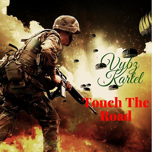 Touch the Road by VYBZ Kartel