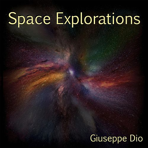 Space Explorations by Giuseppe Dio