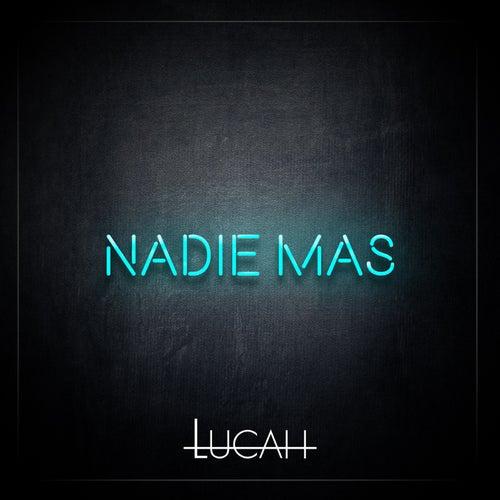 Nadie Más by Lucah