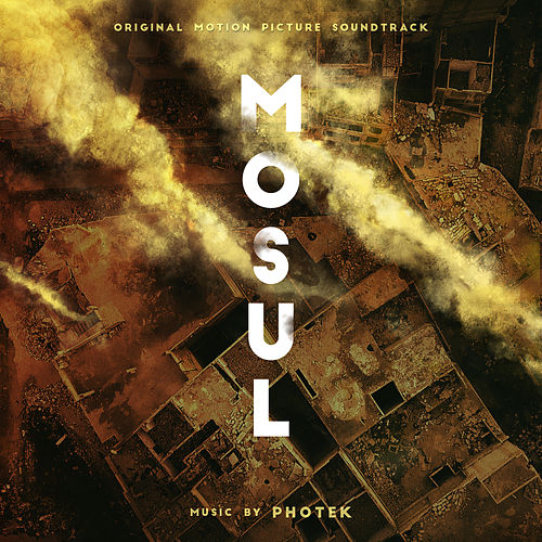 Mosul (Original Soundtrack) von Photek