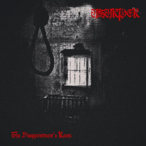 The Disappointment's Room by Usurper