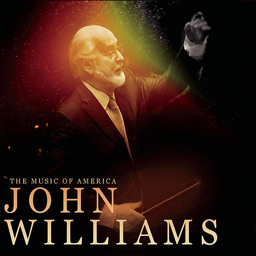 The Music Of America - John Williams von Various Artists