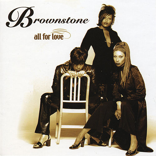 All For Love von Brownstone