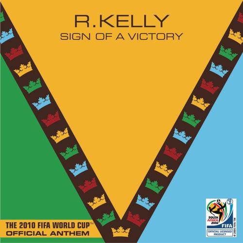 Sign Of A Victory de R. Kelly