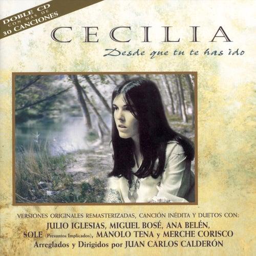 Desde Que Tu Te Has Ido de Cecilia