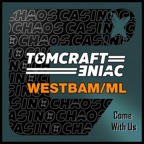 Come with Us de Tomcraft