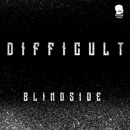Blindside by The Difficult