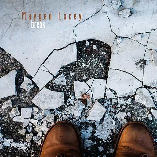 Break de Maygen Lacey